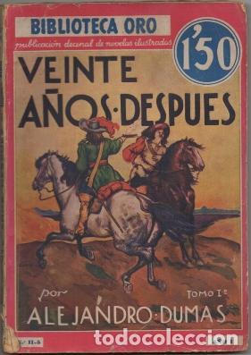 DUMAS, ALEJANDRO. VEINTE AÑOS DESPUES TOMO L. BIBLIOTECA ORO AÑO L Nº LL-5 A-BIBLIORO-102 (Libros antiguos (hasta 1936), raros y curiosos - Literatura - Narrativa - Otros)