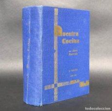 Libros antiguos: NUESTRA COCINA - ARTE CULINARIO - RECETAS - SARRAU, JOSÉ. Lote 195371527