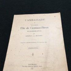 Libros antiguos: ARNOLD VAN MUYDEN. L'AMBASSADE DU VICOMTE ELIE DE GONTAUT-BIRON EN ALLEMAGNE. DED. AUTÓGRAFA. 1923.. Lote 195371693
