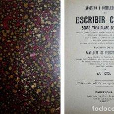 Libros antiguos: NOVÍSIMO Y COMPLETO ESTILO DE ESCRIBIR CARTAS SOBRE TODA CLASE DE ASUNTOS... 1907.. Lote 195384870