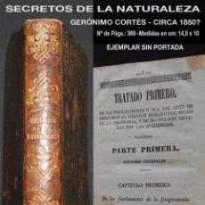 Libros antiguos: PCBROS - SECRETOS DE LA NATURALEZA - GERÓNIMO CORTÉS - CIRCA 1850? - FALTA PORTADA. Lote 195389512