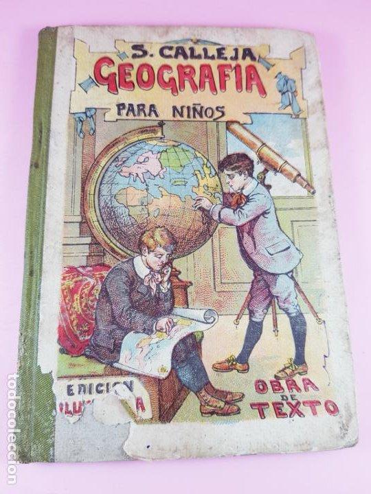 Libros antiguos: libro-geografía para niños-saturnino calleja-obra de texto-edición ilustrada-sobre 1900-ver fotos - Foto 8 - 195392758