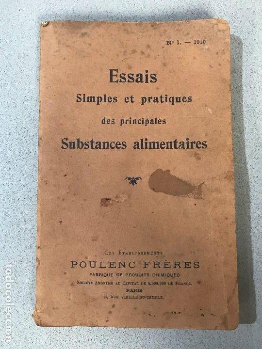 ESSAIS SIMPLES ET PRATIQUES DES PRINCIPALES SUBSTANCES ALIMENTAIRES. PARÍS, 1910. (Libros Antiguos, Raros y Curiosos - Ciencias, Manuales y Oficios - Otros)