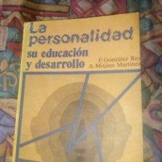 Libros antiguos: LA PERSONALIDAD SU EDUCACIÓN Y DESARROLLO - F.GONZALEZ REY - A.MITJANS - EDITORIAL PUEBLO1991 CUBA. Lote 195405751