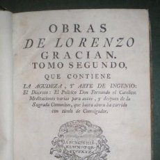 Libros antiguos: GRACIAN, LORENZO: OBRAS. TOMO SEGUNDO. 1773. Lote 195409898