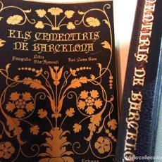 Libros antiguos: ELS CEMENTIRIS DE BARCELONA TEXT: CARME RIERA FOTOGRAFIA: COLITA -PILAR AYMERICH 1981 MOLT BON ESTAT. Lote 195413507