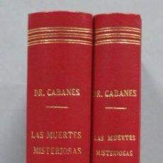 Libros antiguos: 1927.- LAS MUERTES MISTERIOSAS DE LA HISTORIA. DOCTOR CABANES. 2 TOMOS. Lote 195413533