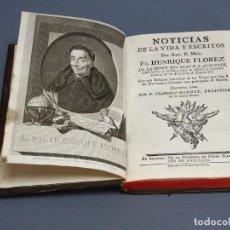 Libros antiguos: NOTICIAS DE LA VIDA Y ESCRITOS DE FR. HENRIQUE FLOREZ - MADRID 1780. Lote 195414000