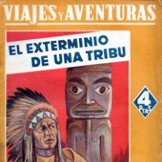 Libros antiguos: EMILIO SALGARI : EL EXTERMINIO DE UNA TRIBU (MAUCCI, S.F.). Lote 195425616