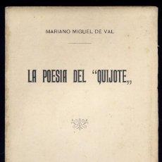Libros antiguos: VAL, MARIANO MIGUEL DE. LA POESÍA DEL «QUIJOTE». DISCURSO LEÍDO EN EL ATENEO DE MADRID... 1905.. Lote 195462615