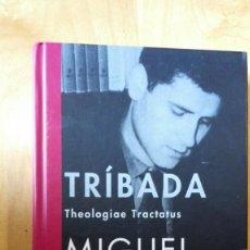Libros antiguos: TRÍBADA DE MIGUEL ESPINOSA (EDICIÓN DE SIRUELA). Lote 195465383