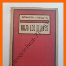 Libros antiguos: BAJO LOS MIRTOS - JOAQUÍN DICENTA. Lote 195465878
