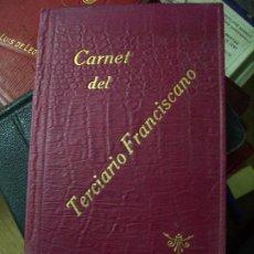 Libros antiguos: CARNET DEL TERCIARIO FRANCISCANO 1932 ALBACETE. B-198. Lote 195467267