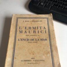 Libros antiguos: L'ERMITA MAURICI. Lote 195477873