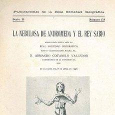 Libros antiguos: LA NEBULOSA DE ANDRÓMEDA Y EL REY SABIO.. Lote 195480727