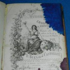 Libros antiguos: (MF) BUENAVENTURA CASTELLET - VITICULTURA Y ENOLOGIA ESPAÑOLA, VINOS - TARRASA 1869. Lote 195484520