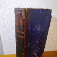 Libros antiguos: 1897 - PHILOSOPHIC SCHOLASTICA, A. FARGES Y BARBEDETTE. Lote 195486032