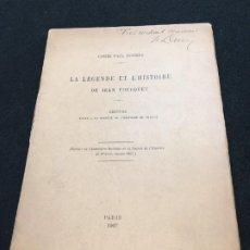 Libros antiguos: COMTE PAUL DURRIEU. LA LÉGENDE ET L'HISTOIRE DE JEAN FOUCQUET. DEDICATORIA AUTÓGRAFA. PARIS, 1907.. Lote 195488825