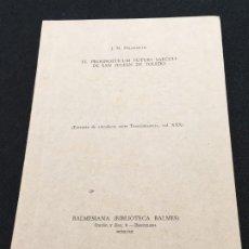 Libros antiguos: J. N. HILLGARTH. EL PROGNOSTICUM FUTURI SAECULI DE SAN JULIÁN DE TOLEDO. DED. AUTÓGRAFA. 1958.. Lote 195489602