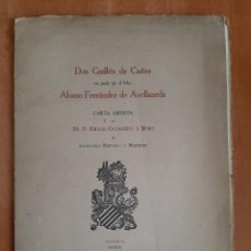 Libros antiguos: 1921 DON GUILLEN DE CASTRO NO PUDO SER EL FALSO ALONSO FERNÁNDEZ DE AVELLANEDA. Lote 195493127