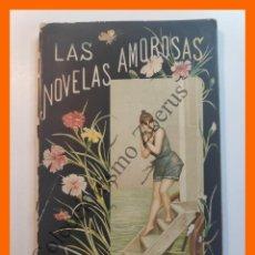 Libros antiguos: LAS NOVELAS AMOROSAS - CARLOS AUBERT - CONTIENE: EL PRINCIPE = MARFÁ. Lote 195498632
