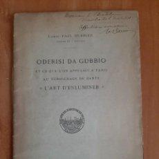 Libros antiguos: 1915 ODERISI DA GUBBIO - PAUL DURRIEU / DEDICATORIA AUTÓGRAFA - EN FRANCÉS. Lote 195502495