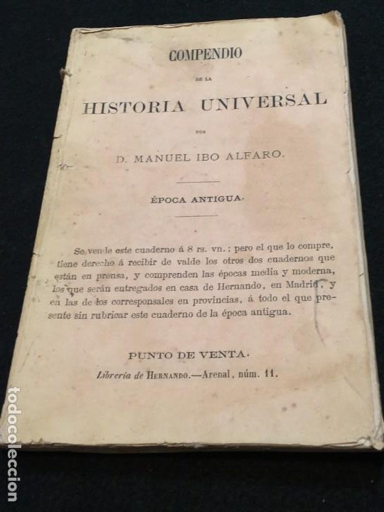 MANUEL IBO ALFARO. COMPENDIO DE LA HISTORIA UNIVERSAL Y DE LA GENERAL DE ESPAÑA. DED. AUTÓG. 1866. (Libros Antiguos, Raros y Curiosos - Historia - Otros)