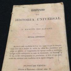 Libros antiguos: MANUEL IBO ALFARO. COMPENDIO DE LA HISTORIA UNIVERSAL Y DE LA GENERAL DE ESPAÑA. DED. AUTÓG. 1866.. Lote 195502981