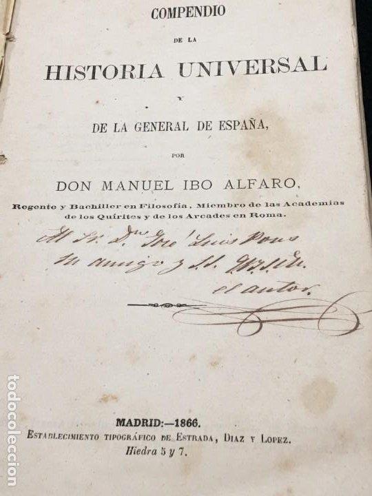 Libros antiguos: Manuel Ibo Alfaro. Compendio de la Historia Universal y de la General de España. Ded. Autóg. 1866. - Foto 2 - 195502981