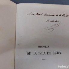 Libros antiguos: HISTORIA DE LA ISLA DE CUBA - 1868 - TOMO 1 Y 2 - JACOBO DE LA PEZUELA - PRIMERA EDICION. Lote 195503636
