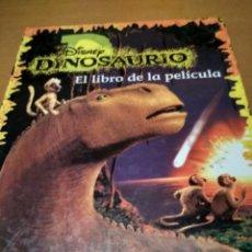 Libros antiguos: DISNEY DINOSAURIOS EL LIBRO DE LA PELÍCULA. Lote 195505427