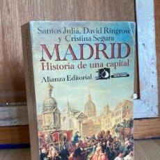 Libros antiguos: MADRID, HISTORIA DE UNA CAPITAL. SANTOS JULIÁ. DAVID RINGROSE Y CRISTINA SEGURA. Lote 195510551
