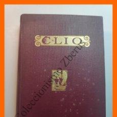 Libros antiguos: CLIO. INICIACION AL ESTUDIO DE LA HISTORIA - RAFAEL BALLESTER Y CASTELL - 4 TOMOS EN 2 VOLUMENES. Lote 195511268