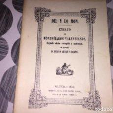 Libros antiguos: DEU Y LO MON. ENSAYO DE MONOSÍLABOS VALENCIANOS. D. BENITO ALTET Y RUATE.. Lote 195515491