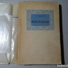 Libros antiguos: GIOVANNI PAPINI. BUFONADAS. TRAD: CIPRIANO DE RIVAS CHERIF. BIBLIOTECA NUEVA. LIBRERÍA CLAN. RARO.. Lote 195521405
