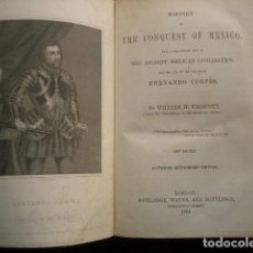 Libros antiguos: 1864 CON GRABADO DE HERNÁN CORTÉS HISTORY OF THE CONQUEST OF MEXICO, WITH A PRELIMINARY VIEW OF THE . Lote 195532357