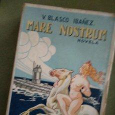 Libros antiguos: BLASCO IBÁÑEZ : MARE NOSTRUM (PROMETEO,. Lote 195537211