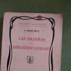 Libros antiguos: BIBLIOTECA DE LA NACION - LAS HAZAÑAS DEL BRIGADIER GERARD - . Lote 195537968