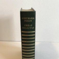 Libros antiguos: JOSÉ MARÍA PEMÁN / OBRAS SELECTAS / CARROGGIO 1980. Lote 195547477