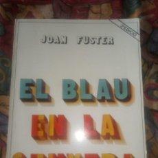 Libros antiguos: EL BLAU DE LA SENYERA- JOAN FUSTER - 3ª EDICIÓN DE 1978. Lote 195553557