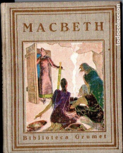 MACBETH (GRUMET PROA, 1929) IL.LUSTRAT PER PRAT - CATALÁN (Libros Antiguos, Raros y Curiosos - Literatura Infantil y Juvenil - Otros)