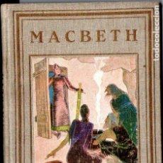 Libros antiguos: MACBETH (GRUMET PROA, 1929) IL.LUSTRAT PER PRAT - CATALÁN. Lote 195578273