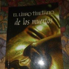 Libros antiguos: EL LIBRO TIBETANO DE LOS MUERTOS- 1ª EDICIÓN DE 2007 BOOKS4POCKET. Lote 195579142