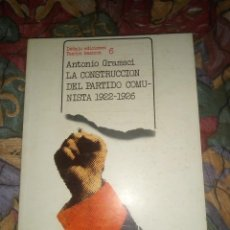 Libros antiguos: LA CONSTRUCCIÓN DEL PARTIDO COMUNISTA 1922- 1926 - ANTONIO GRAMSCI- 1ª EDICIÓN DE 1978. Lote 195579712