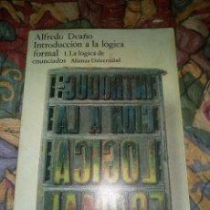 Libros antiguos: INTRODUCCIÓN A LA LÓGICA FORMAL 1 LA LÓGICA DE ENUNCIADOS- EDITORIAL ALIANZA 1975.. Lote 195581653