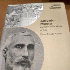 Libros antiguos: ANTONIO MAURA . Lote 195585415