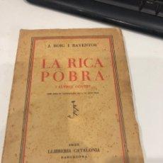Libros antiguos: LA RICA POBRA. Lote 195589671