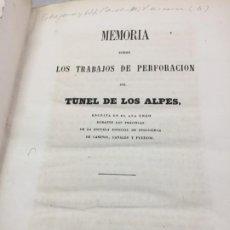 Libros antiguos: MEMORIA SOBRE LOS TRABAJOS DE PERFORACION DE TUNEL DE LOS ALPES, LÁMINAS DESPLEGABLES 1863 . Lote 195614305