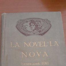 Libros antiguos: LA NOVEL.LA NOVA GENER - ABRIL 1918 TOMO 2 PUBLICACIÓN CATALANA. Lote 195635310