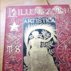 Livres anciens: LA ILUSTRACIÓN ARTÍSTICA. LOTE DE 15 TOMOS EN BUEN ESTADO.. Lote 195645365